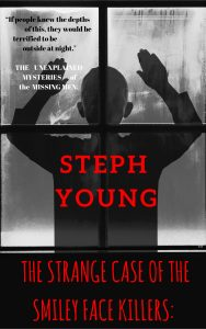 The Smiley Face Killers Book Steph Young